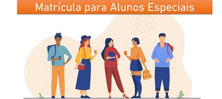 (Português do Brasil) Período para matrícula on-line de Estudantes Especiais 2021.2