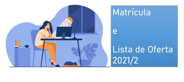 (Português do Brasil) Informações para a matrícula 2021.2 de alunos regulares